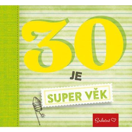 Kniha 30 - Super věk