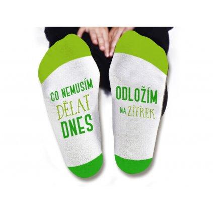 Pánské ponožky - Co nemusím dělat dnes