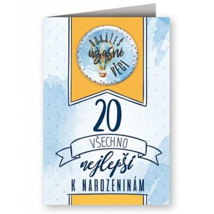 Narozeninové přání 20 s plackou - Dokážeš úžasné věci