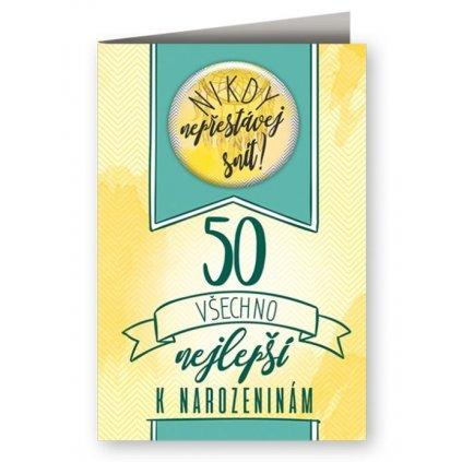 Narozeninové přání 50 s plackou - Nikdy nepřestávej snít