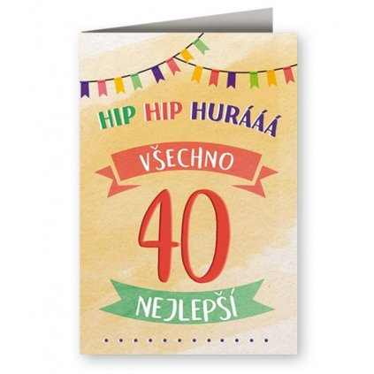 HIP HIP HURÁÁÁ 40 – narodeninové želanie