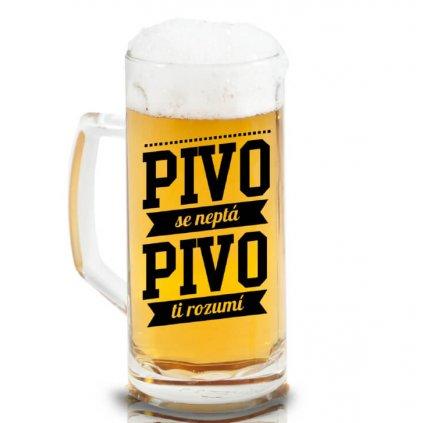 Půllitr na pivo - Pivo se neptá