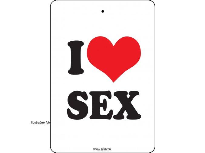 I LOVE S*X