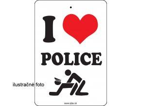 I LOVE POL*CE