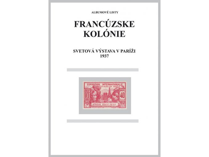 Albumové listy Franc kol 1937 Výstava Paris