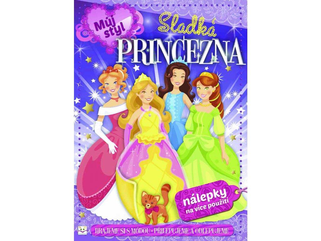 Můj styl - Sladká princezna