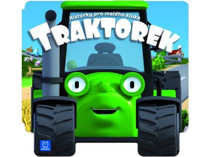 Historky pro malého kluka Traktorek