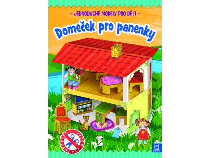 Jednoduché modely pro děti Domeček pro panenky