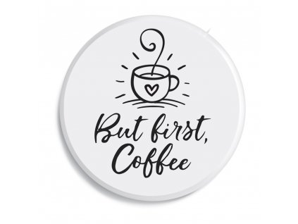 07 But first coffee