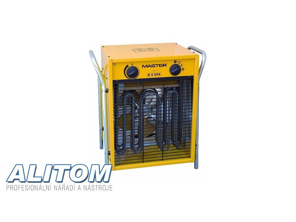 Elektrické topidlo MASTER s ventilátorem B 9 EPB