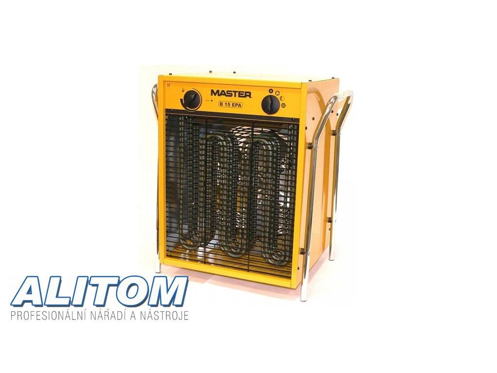Elektrické topidlo MASTER s ventilátorem B 15 EPB