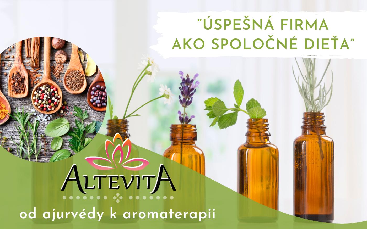 Altevita - úspešná firma ako spoločné dieťa