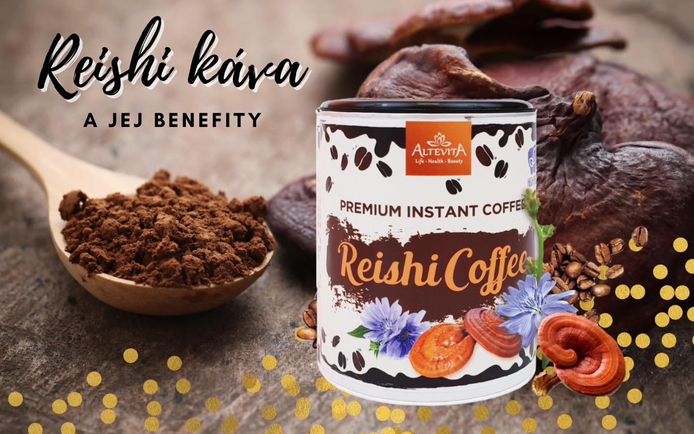 Reishi káva - a jej benefity