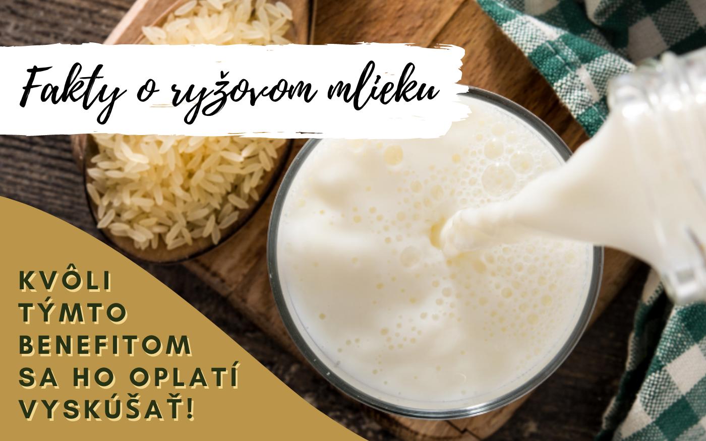 Fakty o ryžovom mlieku - kvôli týmto benefitom sa ho oplatí vyskúšať!