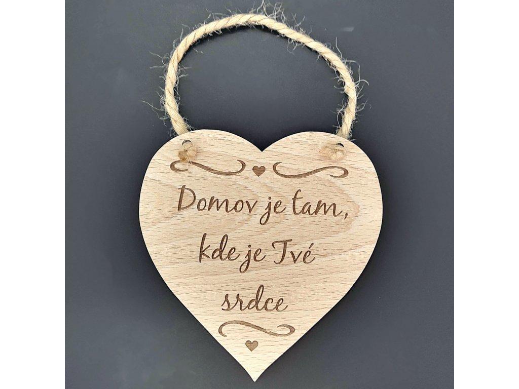 Dřevěné srdce s nápisem Domov je tam, kde je Tvé srdce, masivní dřevo, 16 x 15 cm