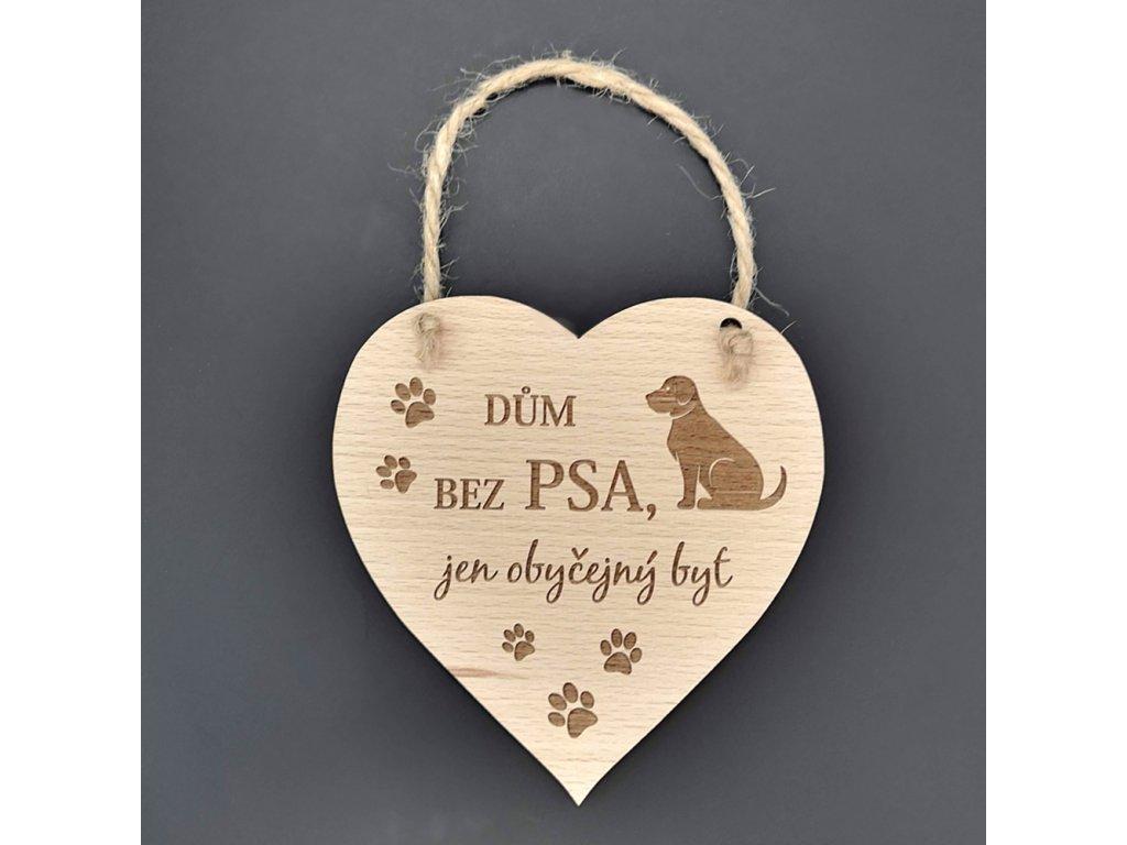 Dřevěné srdce s nápisem Dům bez psa..., masivní dřevo, 16 x 15 cm
