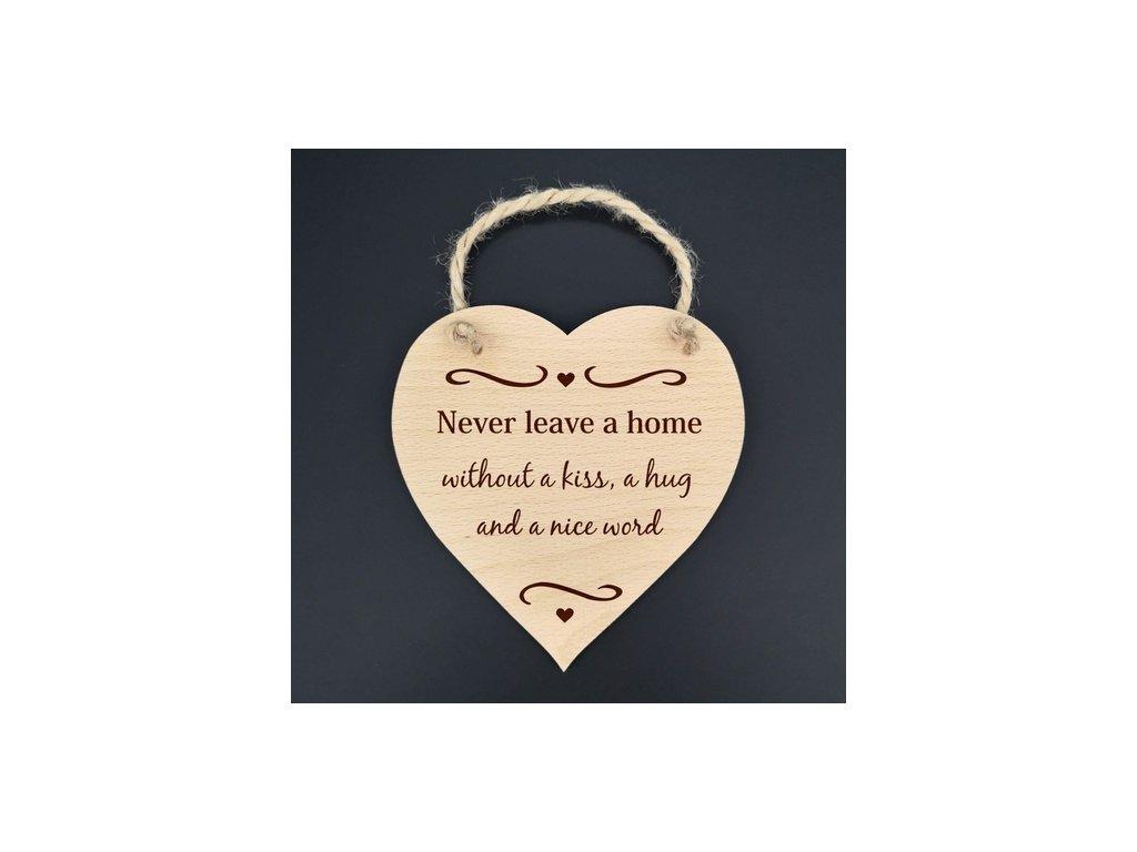 Dřevěné srdce - Never leave a home