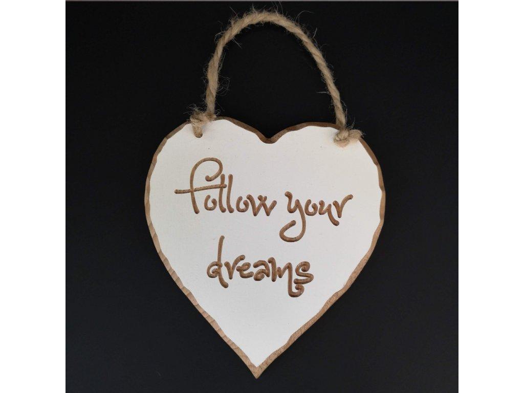 Dřevěné srdce s rytým textem - Follow your dreams