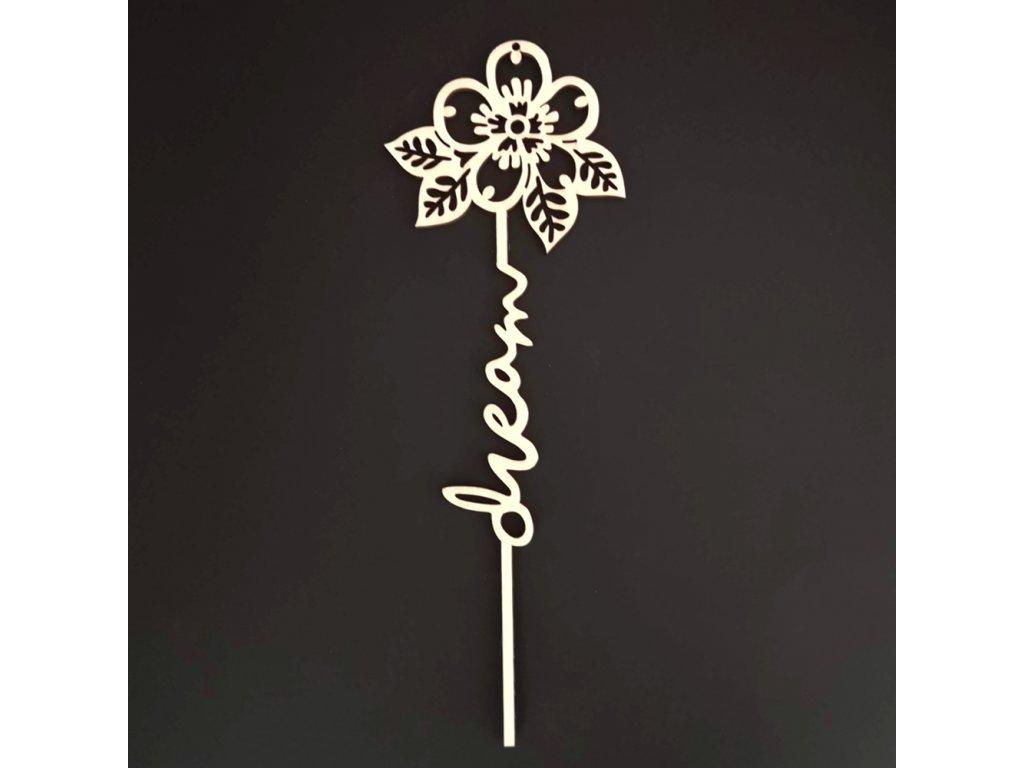Dřevěný zápich květina - Dream, délka 28 cm