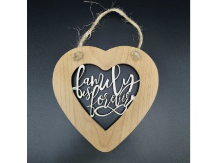 Dřevěné srdce s vkladem - Family is forever