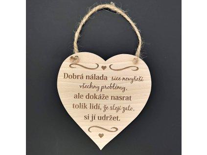 Dřevěné srdce s nápisem Dobrá nálada sice nevyřeší..., masivní dřevo, 16 x 15 cm