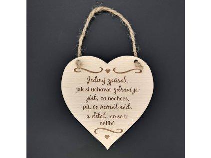 Dřevěné srdce s nápisem Jediný způsob... , masivní dřevo, 16 x 15 cm