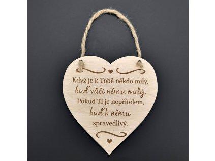 Dřevěné srdce s nápisem Když je k Tobě někdo...., masivní dřevo, 16 x 15 cm