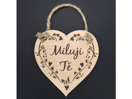 Dřevěné srdce s nápisem Miluji Tě