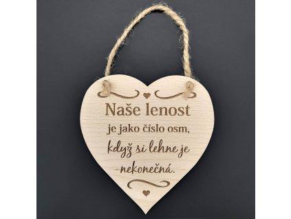 Dřevěné srdce s nápisem Naše lenost je jako..., masivní dřevo, 16 x 15 cm