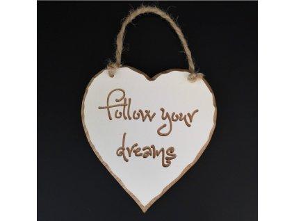 Dřevěné srdce s rytým textem - Follow your dreams, masivní dřevo, 16x15x1 cm