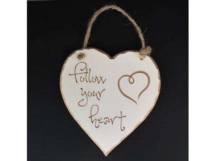 Dřevěné srdce s rytým textem - Follow your heart