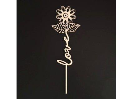 Dřevěný zápich květina - Love, délka 28 cm