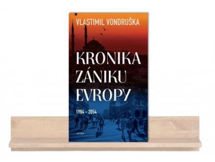 kronika zániku Evropy a