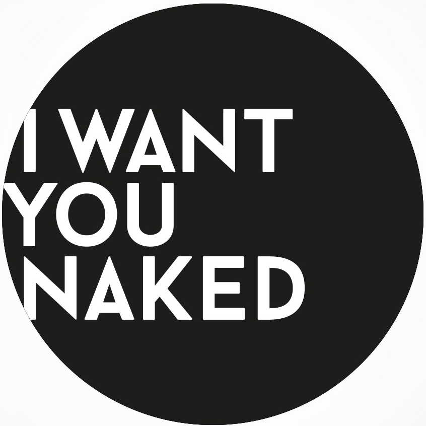 I WANT YOU NAKED, NĚMECKO