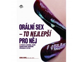 oralni sex to nejlepsi pro nej sonia borg img oral pronej fd 3