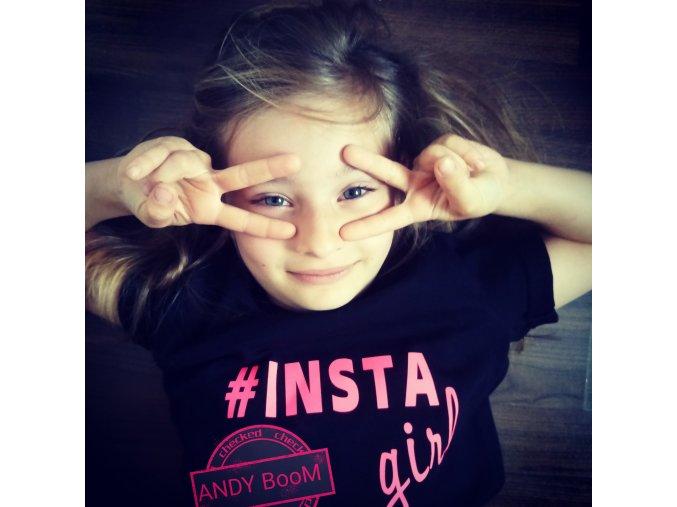 tričko pink #insta girl