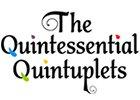 The Quintessential Quintuplets