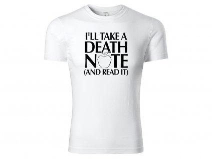 Tričko I'll Take a Death Note bílé
