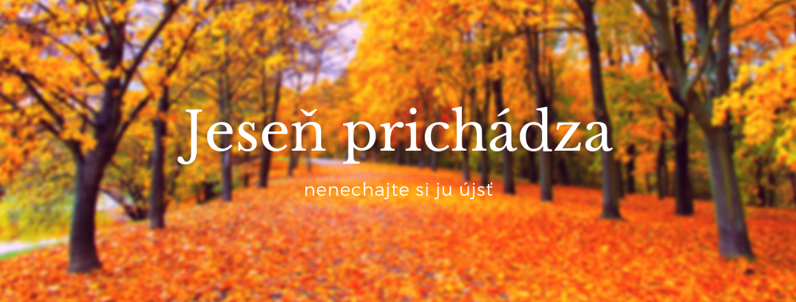 Jeseň prichádza