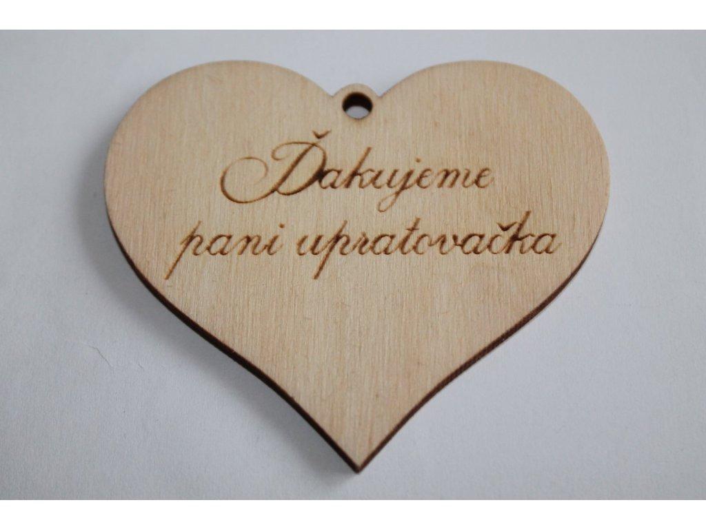 Drevené srdiečko ĎAKUJEME PANI UPRATOVAČKA 6,8x6cm