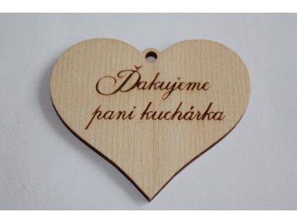 Drevené srdiečko ĎAKUJEME PANI KUCHÁRKA 6,8x6cm