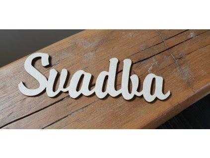 Drevený nápis natur SVADBA 20x6.5cm