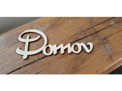 Drevený nápis DOMOV 15x6,5cm natur