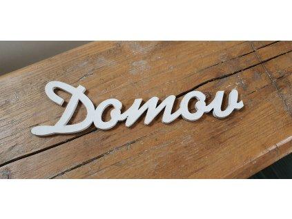 Drevený nápis DOMOV 18x5cm biely
