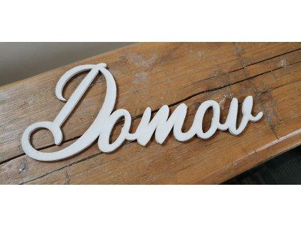 Drevený nápis DOMOV 23,5x12cm biely