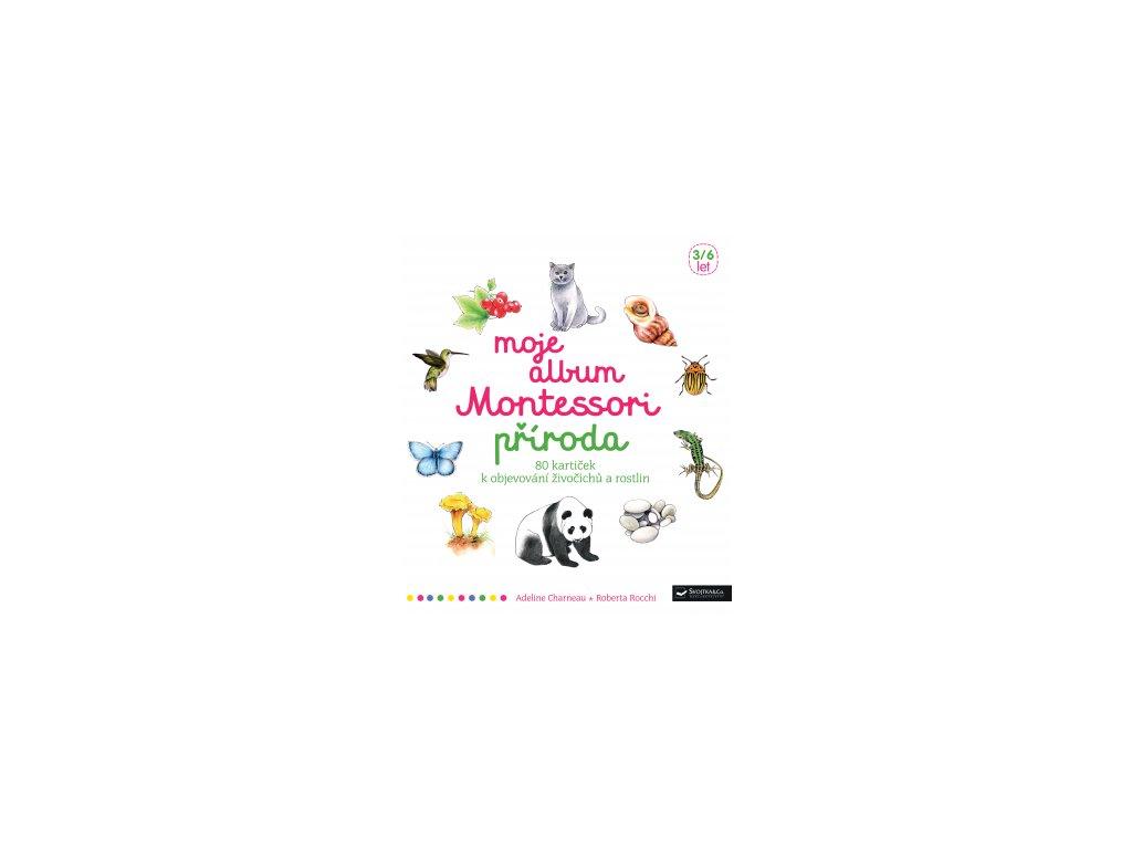 Moje album Montessori - Příroda