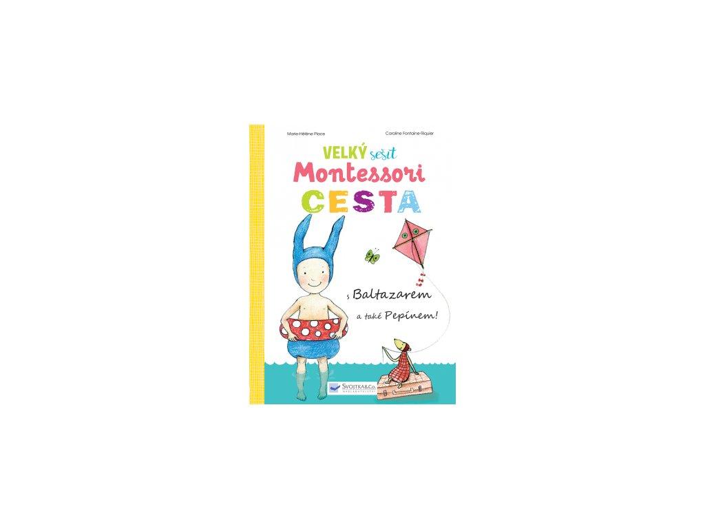 Velký sešit Montessori CESTA