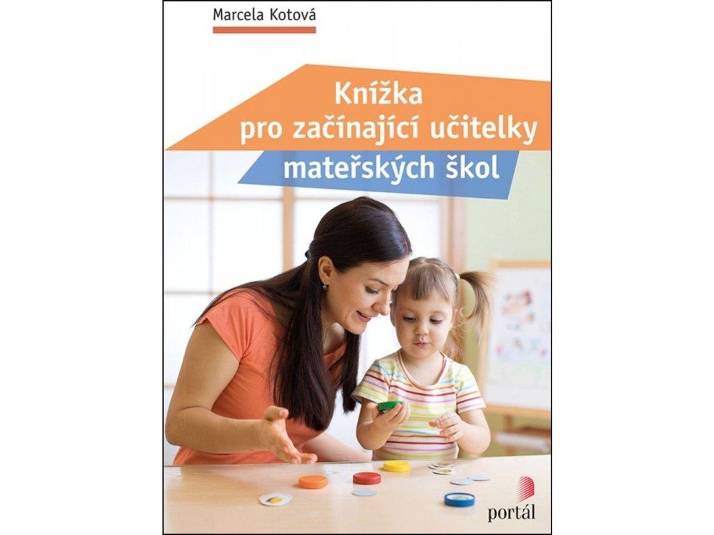 99264580 knizka pro zacinajici ucitelky materskych skol