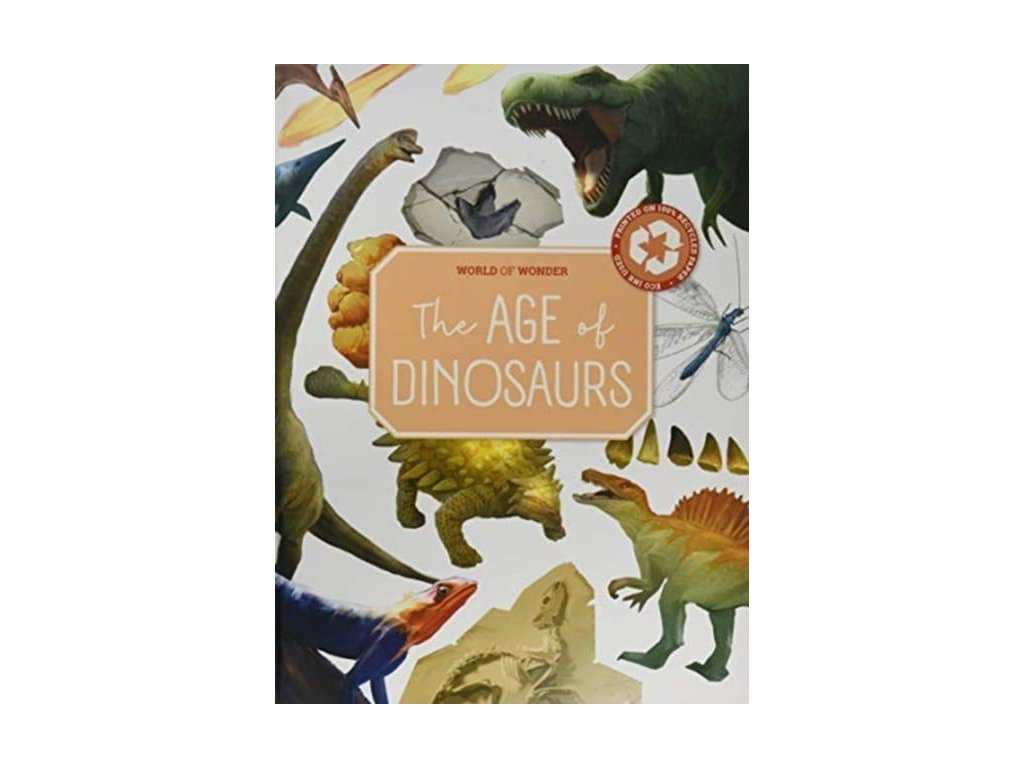The Age of Dinosaurs - World of Wonder