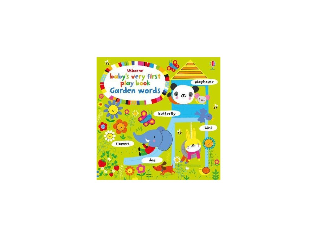 baby's very first play book: Garden words